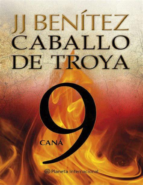 caballo de troya 9 6070721756 j j benitez caballo de troya 9 cana by capri65 issuu