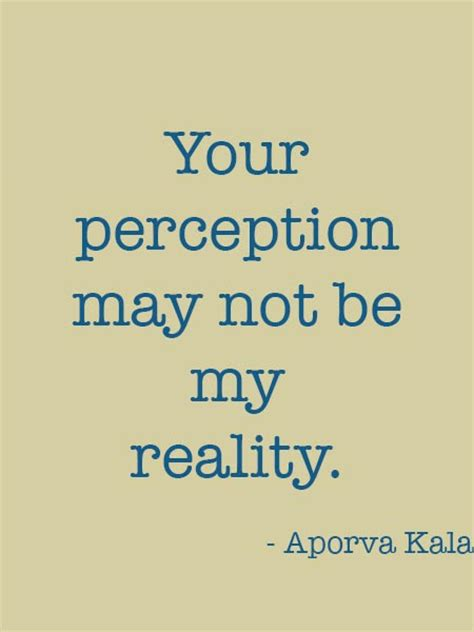 Reality Quotes Quotes About Reality And Perception Quotesgram