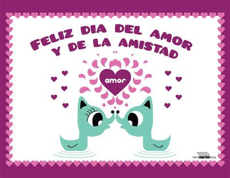 imagenes que digan feliz dia del amor y la amistad feliz d 237 a del amor y de la amistad para imprimir