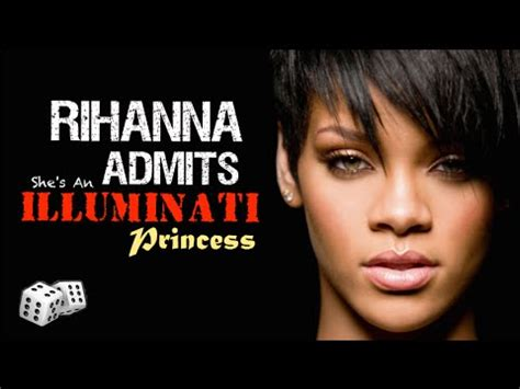 is rihanna illuminati rihanna admits she s an illuminati princess and proof