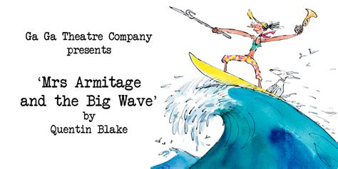 mrs armitage and the mrs armitage and the big wave london theatre tour scandimummy com