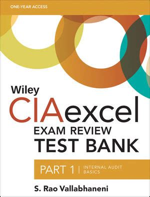 wiley ciaexcel review 2018 part 1 audit basics wiley cia review books wiley wiley ciaexcel review test bank part 1