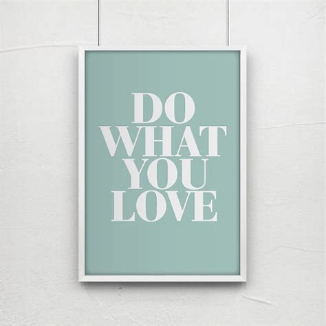 Poster Quote Inspiratif Do What You What You Do inspirational quotes quote prints quote posters by angelaferrara
