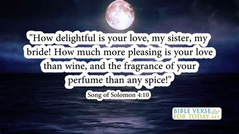 Wedding Bible Verses Song Of Songs by Wedding Bible Verses Song Of Solomon 4 10 Bible Verse