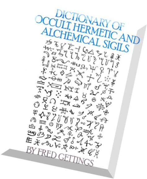 Download Dictionary Of Occult Hermetic Alchemical Sigils
