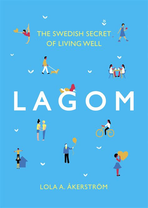 live lagom balanced living the swedish way books books geotraveler s niche lola akinmade 197 kerstr 246 m