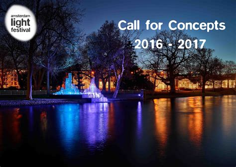 light festival chicago 2017 call for concepts amsterdam light festival 2016 2017
