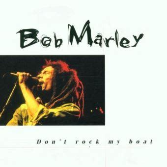 don t rock the boat jeu don t rock my boat bob marley cd album achat prix