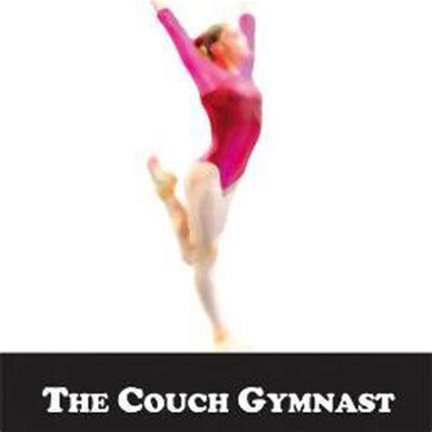 gymnast couch the couch gymnast thecouchgymnast twitter