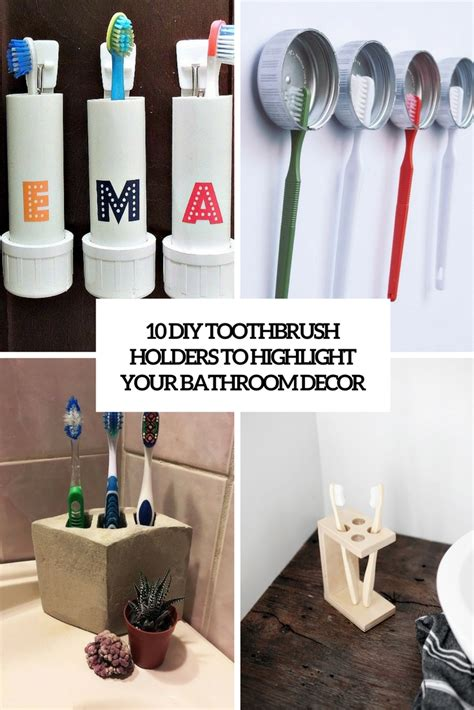 10 Diy Toothbrush Holders To Highlight Your Bathroom D 233 Cor Diy Bathroom Accessories