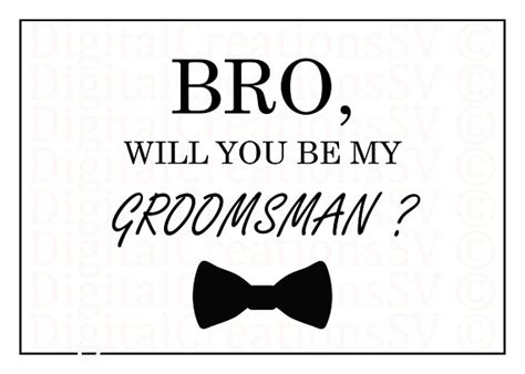 printable groomsman invitation printable bro will you be my groomsman groomsman