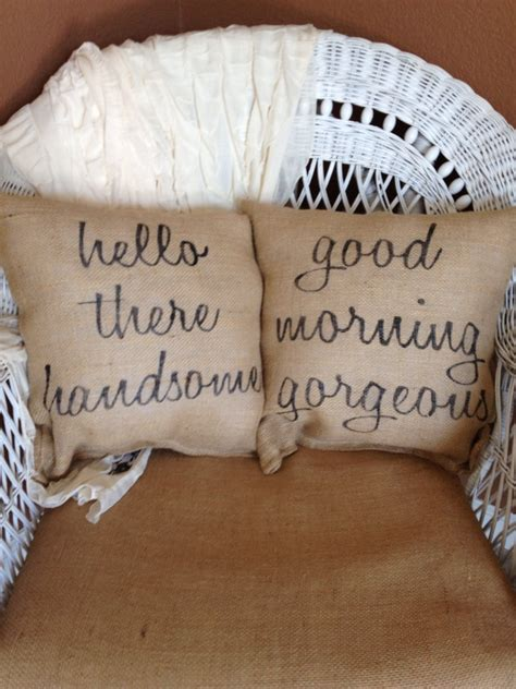 Hello Handsome Pillow by Hello Handsome Morning Beautiful Pillows Burlap