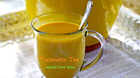 Turmeric Liver Detox by Turmeric Tea A Liver Detox Only Gluten Free Recipes