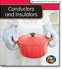 electrical conductors and conductors of heat capstone publishing children s library resources capstone library