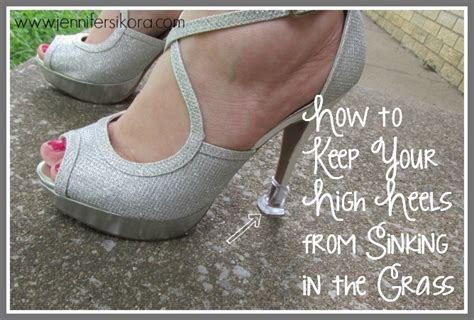 How To Stop Heels From Sinking In Grass by Fashion Friday How To Keep Your High Heels From Sinking