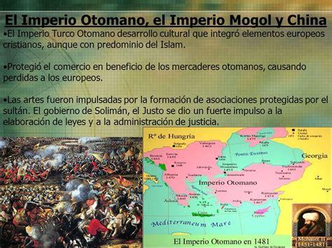 imperios otomano mongol y chino el contexto mundial equipo 2 segunda parte ppt descargar