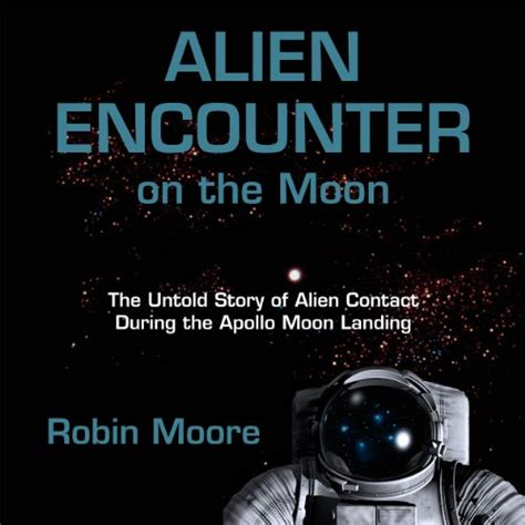 your untold story tales of a child of god books encounter on the moon the untold books about aliens