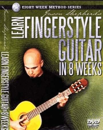dvd tutorial fingerstyle download jason shepherd s learn fingerstyle guitar in 8