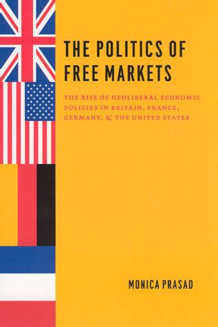The Political Economy Of Fiscal Policy the politics of free markets the rise of neoliberal economic policies in britain