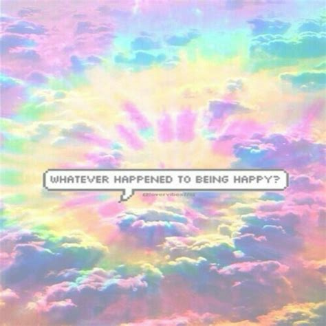 wallpaper tumblr happy happy hipster pastel pastel grunge quote rad tumblr