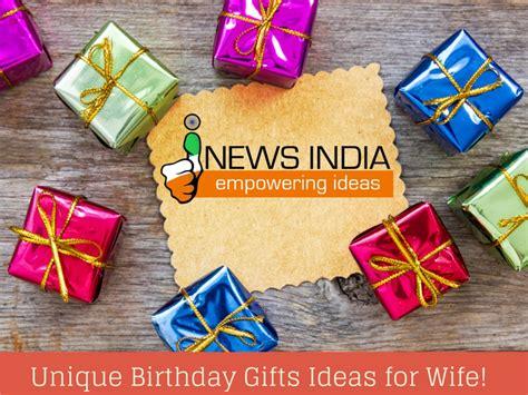 Ee  Unique Ee    Ee  Birthday Ee   Gifts  Ee  Ideas Ee   For Wife I News India