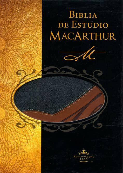 biblia de estudio de biblia de estudio macarthur dos tonos reina valera 1960 9781602552968 john macarthur editor