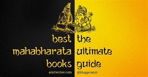 best book on mahabharata best mahabharata books to read an ultimate guide
