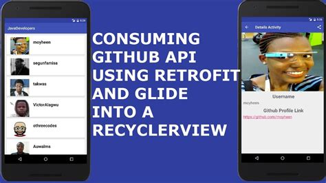 tutorial github api consuming github api using retrofit and glide into a