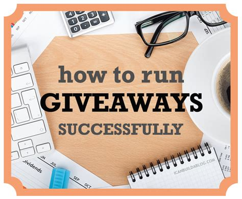 Blog Giveaway - how to run a successful blog giveaway i can build a blog