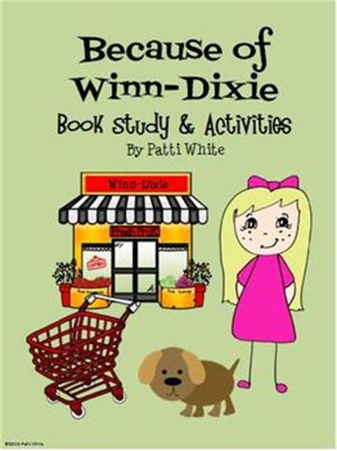 winn dixie book report because of winn dixie book study activities packet tpt