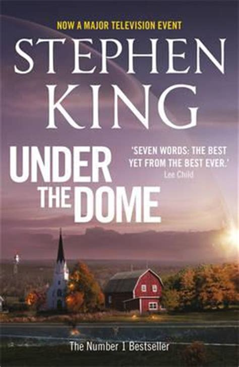 The Dome A Novel By Stephen King Ebooke Book booktopia the dome now a major television event by stephen king 9781444782783 buy