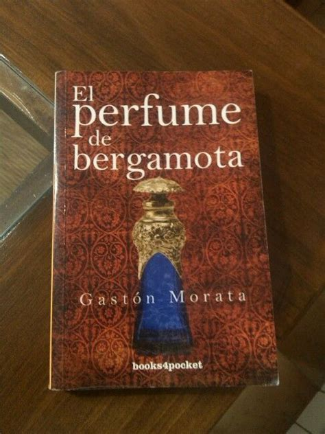 el perfume de bergamota 8492516186 el perfume de bergamota lecturas perfume