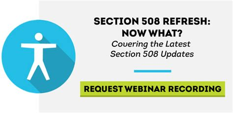 section 508 refresh u s access board announces section 508 standards in line