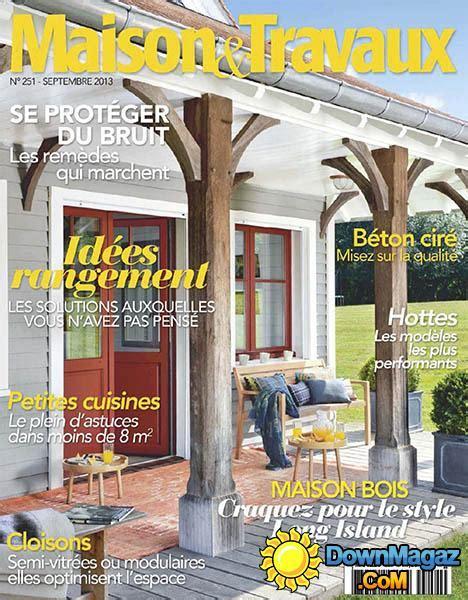 Magazine Maison Et Travaux 1641 by Maison Travaux Septembre 2013 No 251 187 Pdf
