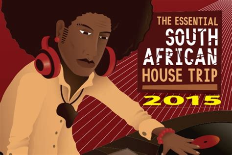 top house music in south africa new compilation showcases best in south african house music in africa