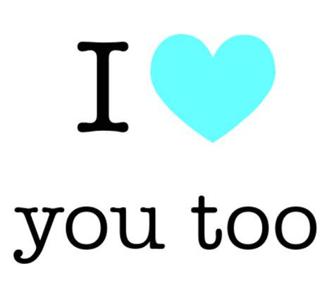 images of love u too i love you too