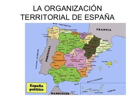 la espana de los la organizaci 243 n territorial de espa 241 a