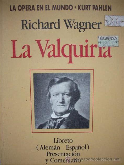 libro valquirias la valquiria richard wagner comprar libros sin clasificar en todocoleccion 9721931