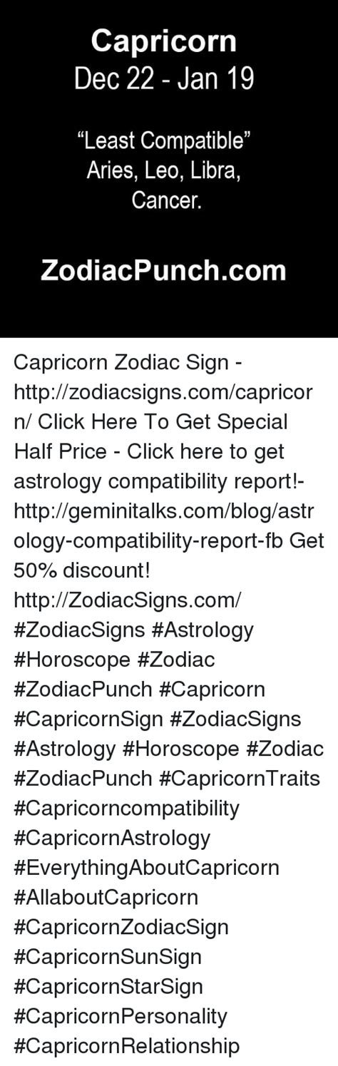 is capricorn compatible with cancer capricorn dec 22 jan 19 least compatible aries leo libra cancer zodiac punch capricorn