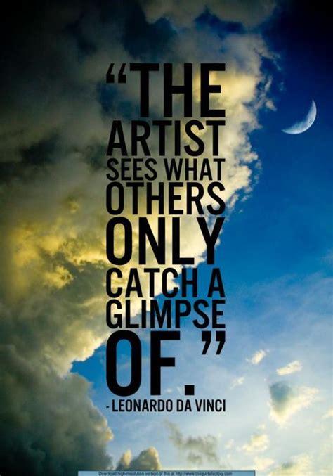 artist sees    catch  glimpse