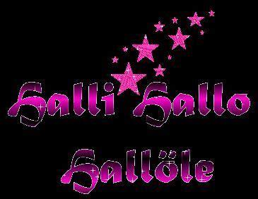 Halli Hallo öle by Hallohallo Halihalo Bilder News Infos Aus Dem Web