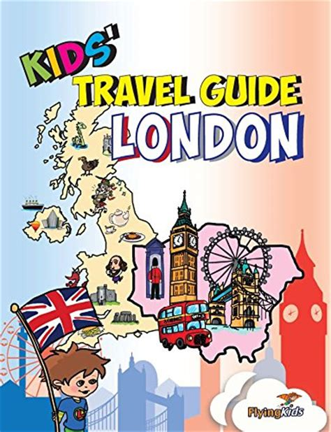 libro london a travel guide kids travel guide london the fun way to discover london especially for kids 187 kidstravelbooks