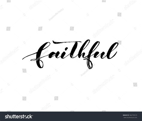 drawing vector graphics hand lettering faithful phrase hand drawn ink illustration stock vector