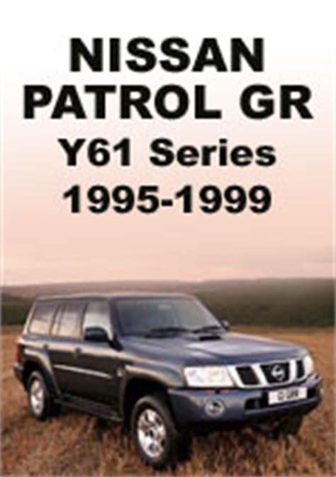 Nissan Patrol Gr Y61 Series 1994 1999 Repair Manuals