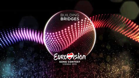 theme song bridges of love eurovision song contest 2015 building bridges theme