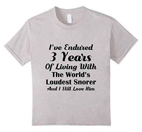Funny Snoring T shirt 3rd Wedding Anniversary Gift Wife