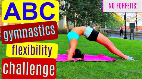 alphabet gymnastics challenge abc gymnastics challenge no forfeits flexibility
