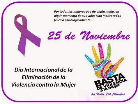 imagenes del dia internacional contra la violencia de genero d 237 a internacional no violencia contra la mujer 25 de