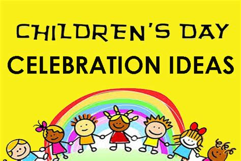 who celebrates s day childrens day celebration ideas for