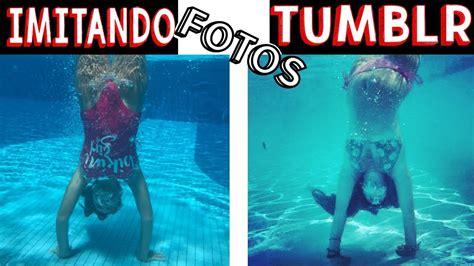 imagenes tumblr en la piscina imitando fotos tumblr na piscina 5 muita divers 227 o youtube